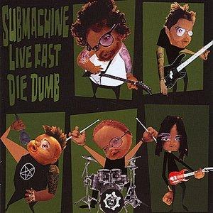 Image for 'Live Fast, Die Dumb'