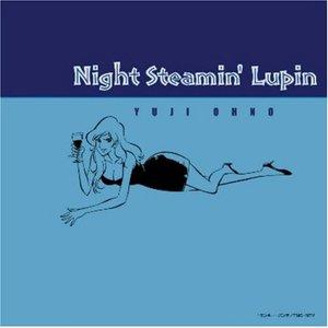 Immagine per 'Night Steamin' Lupin'