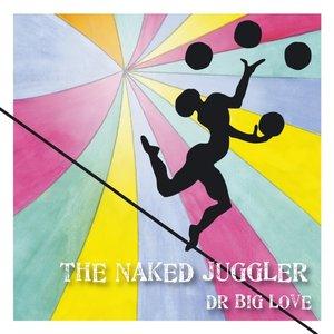 Image for 'The Naked Juggler'