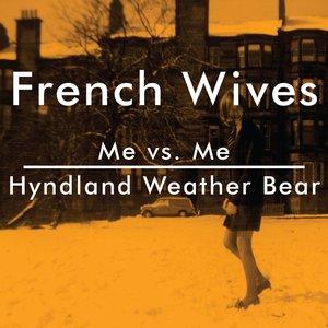 Image pour 'Me vs. Me / Hyndland Weather Bear - Single'