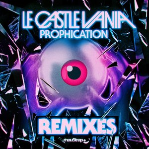Immagine per 'Prophication Remixes EP'