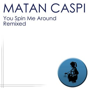 Image for 'You Spin Me Around - Remixed'
