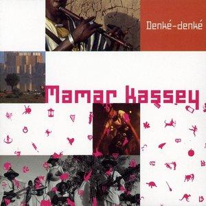 Image for 'Mamar Kassey, Denk? denk'