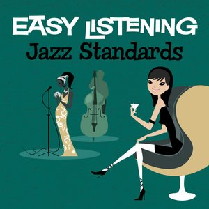 Image pour 'Easy Listening: Jazz Standards'