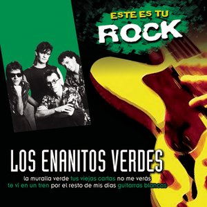 Image for 'Este Es Tu Rock - Los Enanitos Verdes'