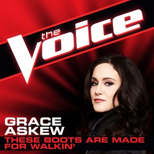 Image for 'These Boots Are Made For Walkin' (The Voice Performance) - Single'