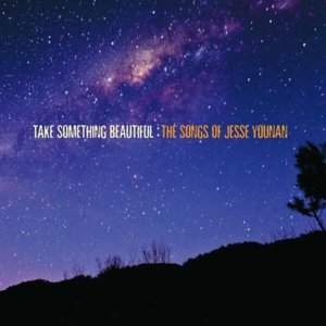 Image for 'Take Something Beautiful: The Songs of Jesse Younan'