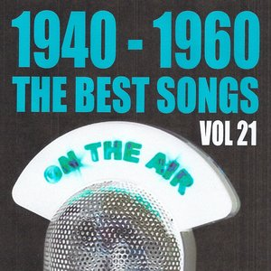 Image for '1940 - 1960 The Best Songs, Vol. 21'