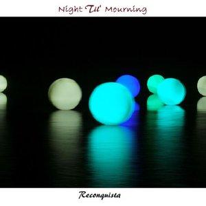 Imagem de 'Night Til' Mourning'