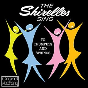 Image for 'The Shirelles Sing to Trumpets and Strings'