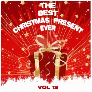 Image for 'The Best Christmas Present Ever, Vol. 13 (Christmas Around the World, Vol.2)'