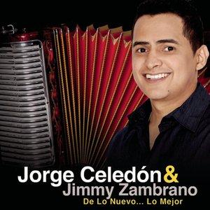 Image for 'Jorge Celedón & Jimmy Zambrano  De Lo Nuevo... Lo Mejor'
