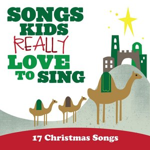Image for 'Songs Kids Really Love to Sing: 17 Christmas Songs'
