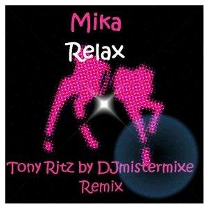 Image for 'Relax  (Tony Ritz-djmistermix'