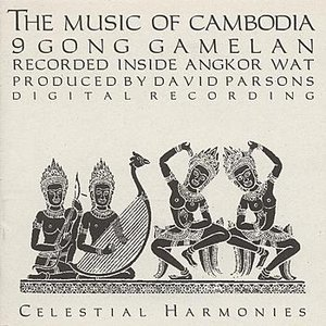 Image for 'CAMBODIA The Music of Cambodia, Vol. 1: 9-Gong Gamelan'