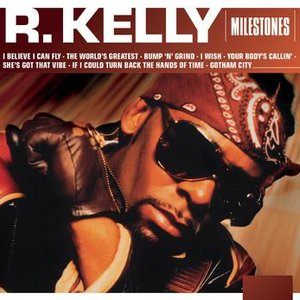 Image for 'Milestones - R. Kelly'