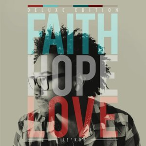 Image for 'Faith, Hope & Love (Deluxe Edition)'