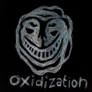 Image for 'Oxidization'