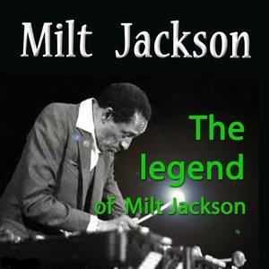 Image for 'The Legend of Milt Jackson'