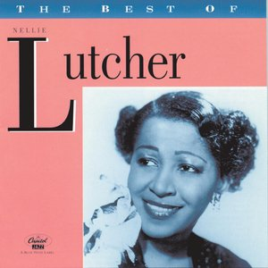 Image for 'The Best Of Nellie Lutcher'