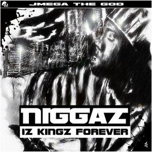 Image for 'Niggaz Iz Kingz Forever'