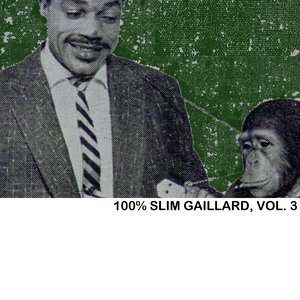 Image for '100% Slim Gaillard, Vol. 3'