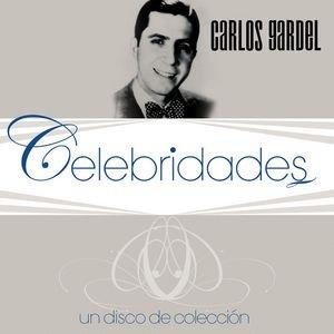Immagine per 'Celebridades- Carlos Gardel'