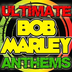 Image for 'Ultimate Bob Marley Anthems'
