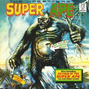 Image for 'Lee 'Scratch' Perry & The Upsetters: Super Ape & Return Of The Super Ape'
