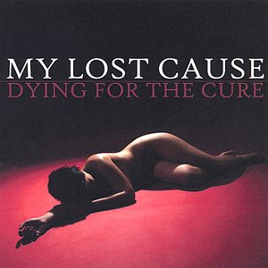 Image for 'Dying For The Cure'