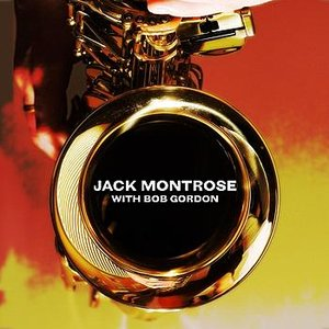 Image for 'Jack Montrose With Bob Gordon'
