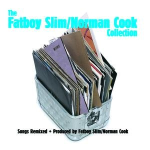Image for 'The Fatboy Slim/Norman Cook Collection'