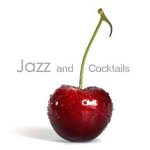 Image for 'Jazz and Cocktails'