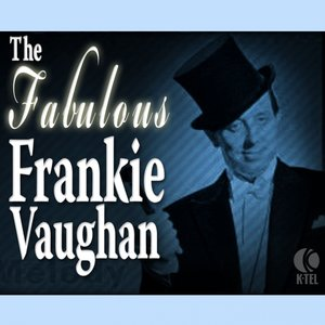 Image for 'The Fabulous Frankie Vaughan'