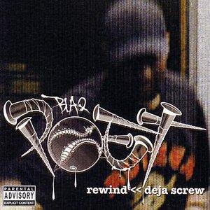 Bild för 'Rewind << Deja Screw'