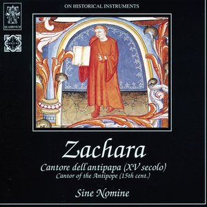 Image for 'Zachara: Cantore dell'antipapa (XV secolo): On Historical Instruments'