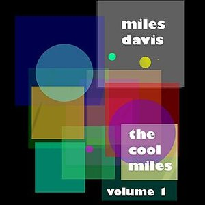 Image for 'The Cool Miles - Volume 1'