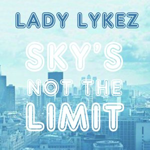 Image for 'Sky's Not the Limit'