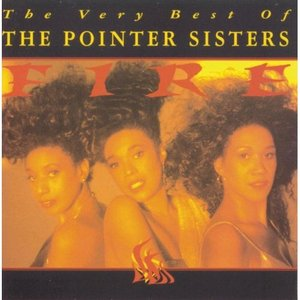 Image for 'Fire: The Very Best Of The Pointer Sisters'