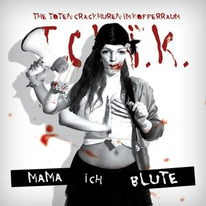 Image for 'Mama, Ich blute'