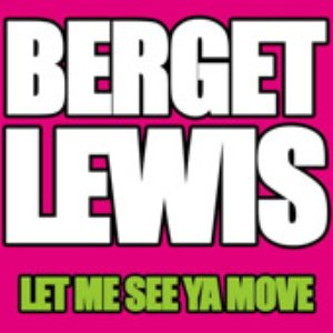 Image for 'Let Me See Ya Move'