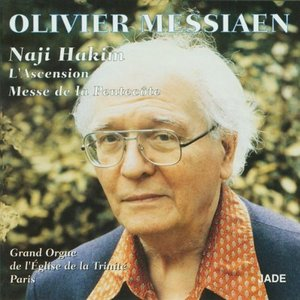 Image for 'Olivier Messiaen - The Ascension, Pentecost Mass'
