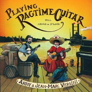 Imagen de 'Playing Ragtime Guitar, Vol. 1: L'école de Saint Louis'