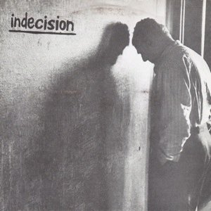 Image for 'Indecision'
