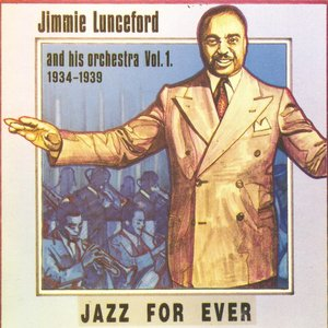Image for 'Jimmie Lunceford and His Orchestra, Vol. 1 (1934-1939)'