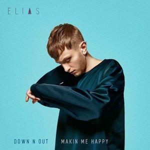 Imagem de 'Down N Out / Makin Me Happy'