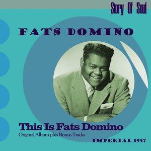 Image for 'This Is Fats Domino (Original Album Plus Bonus Tracks, 1957)'