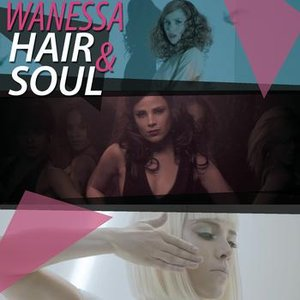 "Image for 'Wanessa ""Hair & Soul""'"