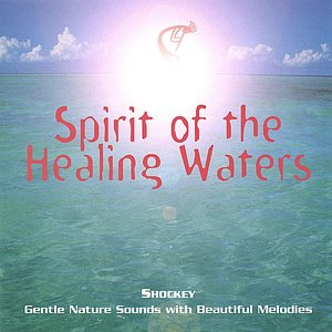 Image for 'Spirit of the Healing Waters'