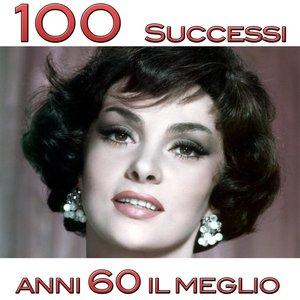 Bild für '100 successi anni 60 (Il meglio)'